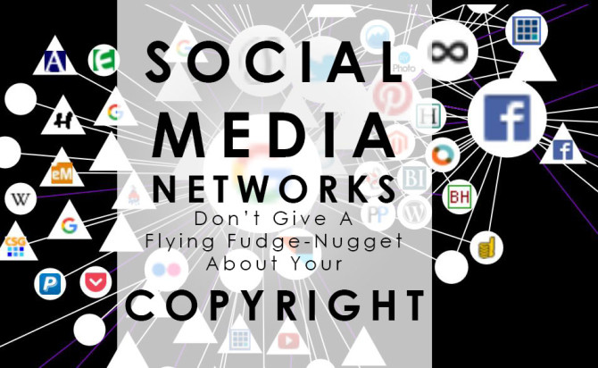 how and why social media networks don't care about copyright