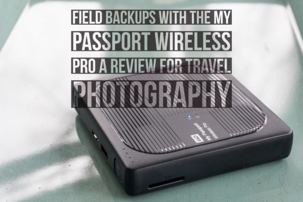 My Passport Wireless Pro Review